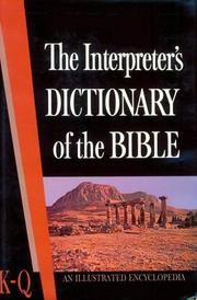 Cover of: The Interpreter's Dictionary of the Bible: An Illustrated Encyclopedia, Vol. 3 | George A. Butterick