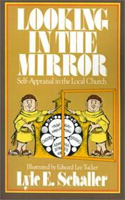 Cover of: Looking in the mirror: self-appraisal in the local church