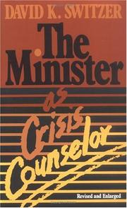 Cover of: minister as crisis counselor | David K. Switzer