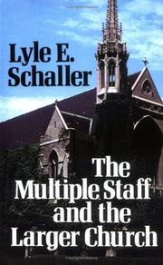 Cover of: The multiple staff and the larger church