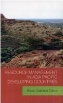 Cover of: Resource management in Asia Pacific developing countries |