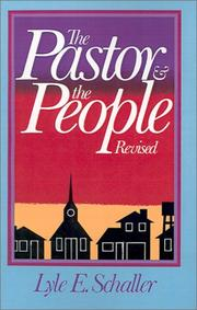 Cover of: The pastor and the people: building a new partnership for effective ministry