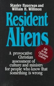 Cover of: Resident aliens | Stanley Hauerwas