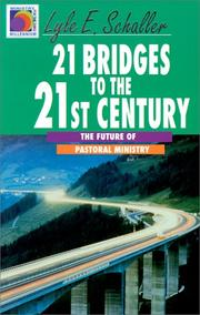 Cover of: 21 bridges to the 21st century