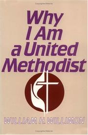 Cover of: Why I am a United Methodist