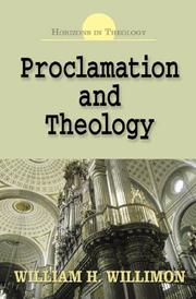 Cover of: Proclamation And Theology: Horizons in Theology Series (Horizons in Theology)