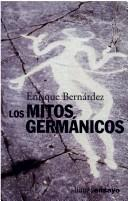 Cover of: Los mitos germánicos