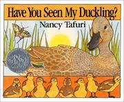Cover of: Have you seen my duckling?