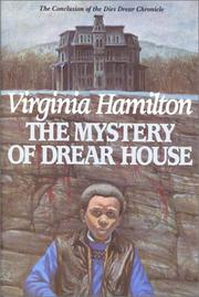 Cover of: The Mystery of Drear House: The Conclusion of the Dies Drear Chronicle