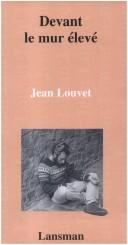 Cover of: Devant le mur élevé