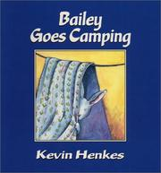Cover of: Bailey goes camping
