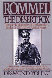 Rommel, the desert fox by Desmond Young
