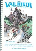 Cover of: The Vail hiker and ski touring guide