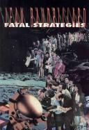 Cover of: Fatal strategies