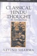 Cover of: Classical Hindu thought: an introduction