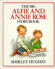 Cover of: The Big Alfie and Annie Rose Storybook