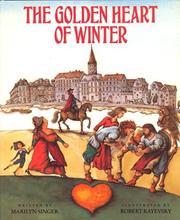 Cover of: The Golden Heart of winter | Marilyn Singer