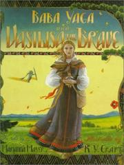 Cover of: Baba Yaga and Vasilisa the Brave | Marianna Mayer