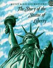 Cover of: The Story of the Statue of Liberty | Betsy Maestro