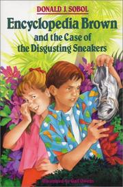 Cover of: Encyclopedia Brown and the case of the disgusting sneakers