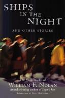 Cover of: Ships in the night, and other Stories | William F. Nolan