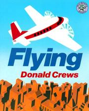 Cover of: Flying | Donald Crews