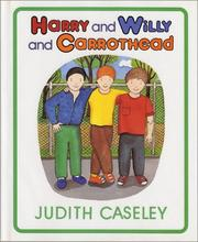 Cover of: Harry and Willy and Carrothead