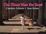 Cover of: The moon was the best