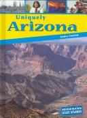 Cover of: Uniquely Arizona