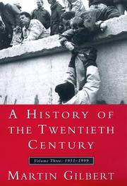 Cover of: A History of the Twentieth Century, Volume III: 1952-1999