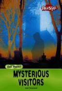 Cover of: Mysterious visitors