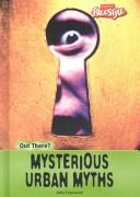 Cover of: Mysterious urban myths
