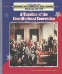 Cover of: A timeline of the Constitutional Convention