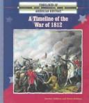 Cover of: A timeline of the War of 1812