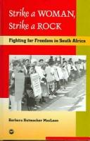 Cover of: Strike a woman, strike a rock