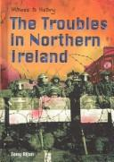 Cover of: troubles in Northern Ireland | Allan, Tony
