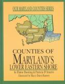 Cover of: Counties of Maryland's lower Eastern Shore