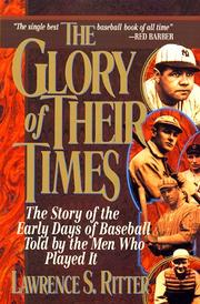 The Glory of Their Times by Ritter, Lawrence S.