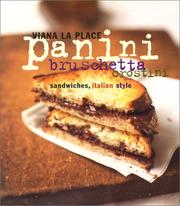 Panini, Bruschetta, Crostini by Viana La Place