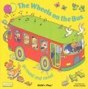 Cover of: The wheels on the bus go round and round