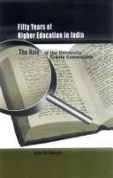 Cover of: Fifty years of higher education in India