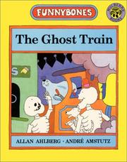 Cover of: The Ghost Train (Funnybones)