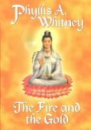 Cover of: The Fire and the Gold