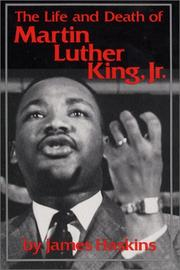 Cover of: The life and death of Martin Luther King, Jr