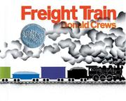 Cover of: Freight train | Donald Crews
