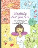 Amelia's best year ever by Marissa Moss