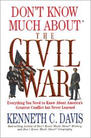Cover of: Don't Know Much About the Civil War: Everything You Need to Know About America's Greatest Conflict but Never Learned [UNABRIDGED]