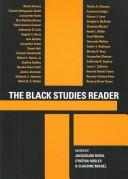 Cover of: The Black studies reader | Jacqueline Bobo, Cynthia Hudley, Claudine Michel, editors.
