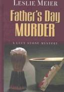Cover of: Father's Day murder: a Lucy Stone mystery
