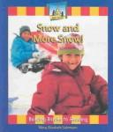 Cover of: Snow and more snow!